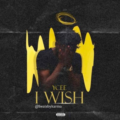 Ycee – I Wish [New Song]