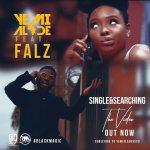Yemi Alade – Single & Searching ft. Falz [Video Premiere]