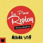 Ice Prince – Replay [New Song]