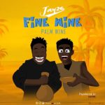 Jay26 – Fine Wine (Palm Wine)