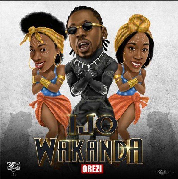 """Orezi – """"Ijo Wakanda"""""""