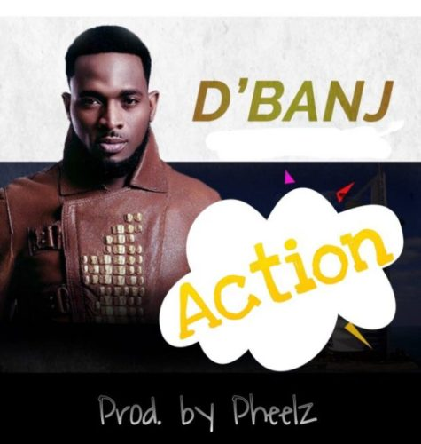 """Dbanj-Action-Cover-1 [New Song] D'banj – """"Action"""""""