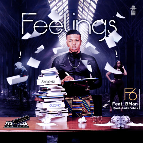 F6 Feelings Ft Bman mp3 image (Song) F6   Feelings ft. Bman