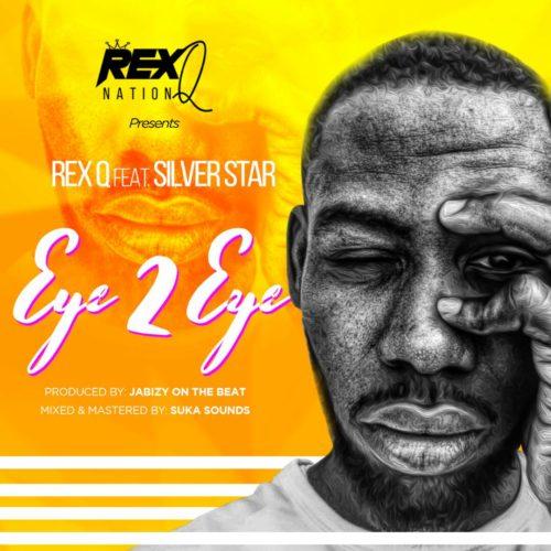 IMG 20180412 WA0016 (Song) Rex Q   Eye 2 Eye ft. Silver Star (Prod By Jabizy On The Beat)