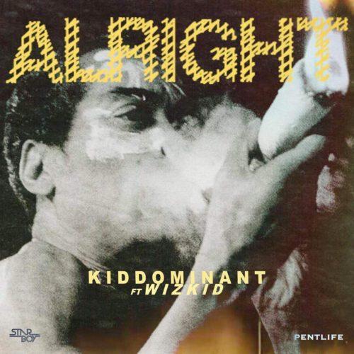 Kiddominant Alright Wizkid