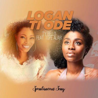"""[Lyrics] Tope Alabi – """"Logan Ti Ode"""" ft. TY Bello x George 2"""