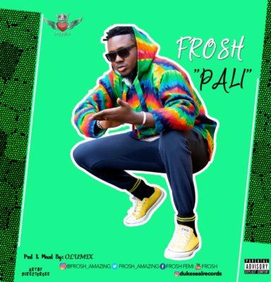"Frosh – ""Pali"" 1"