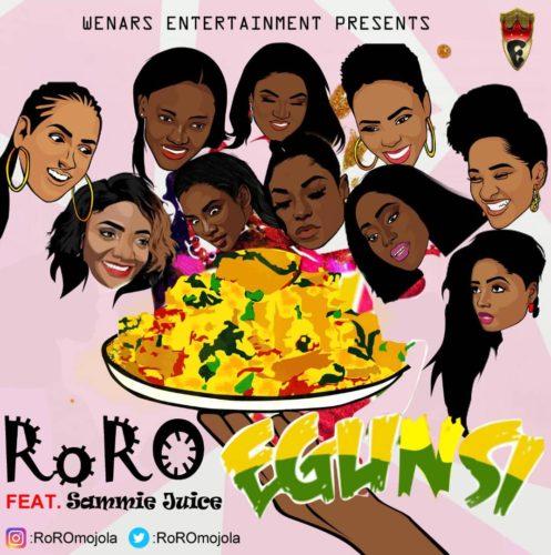 Download MP3: RoRO - Egunsi Latest Nigerian Songs 1