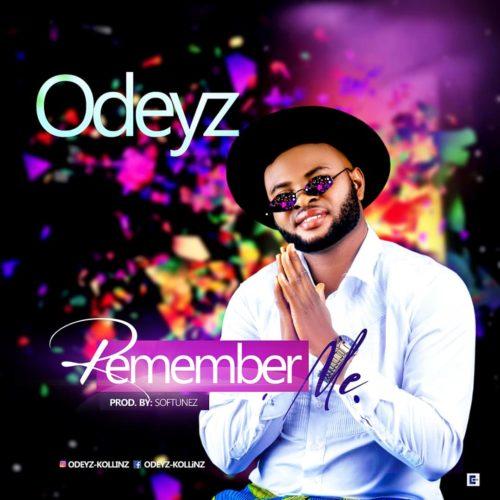 Odeyz Remember Me