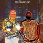 """Basseline x Eco – """"Dance Away"""""""