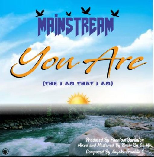 """PHOTO 2019 07 12 20 30 24 - Mainstream – """"You Are"""" (The I Am That I Am)"""