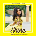 "QueenBillion – ""Shine"""