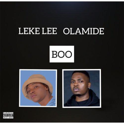 "Leke Lee x Olamide – ""Boo"" (Pawon Refix) 1"