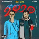 """Bella Shmurda x Olamide – """"Vision 2020"""" (Remix)"""