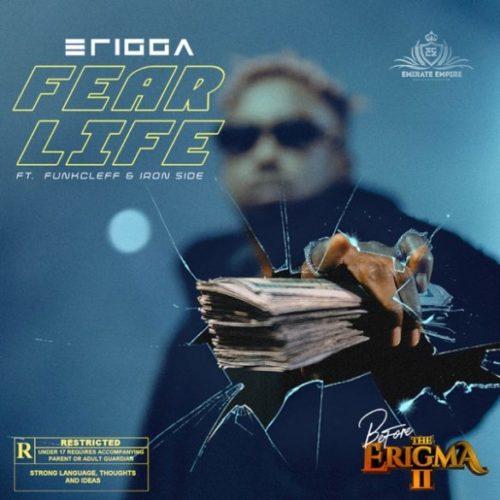 "Erigga – ""Fear Life"" ft. Funkcleff x Iron Side"