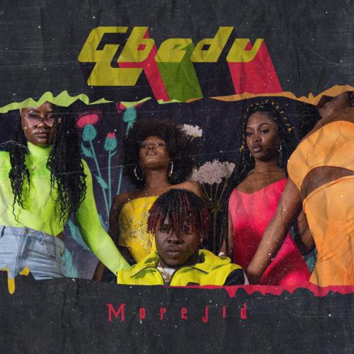 """Morejid – """"Gbedu"""" [Prod Brym]"""