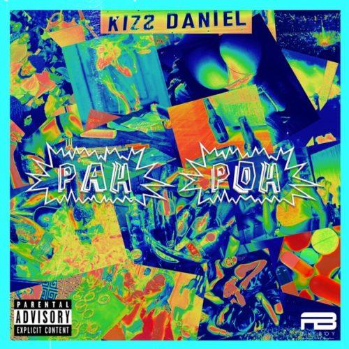 "Kizz Daniel x KrizBeatz – ""Pah Poh"""