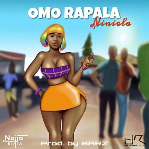 "[Lyrics] Niniola - ""Omo Rapala"" « tooXclusive"