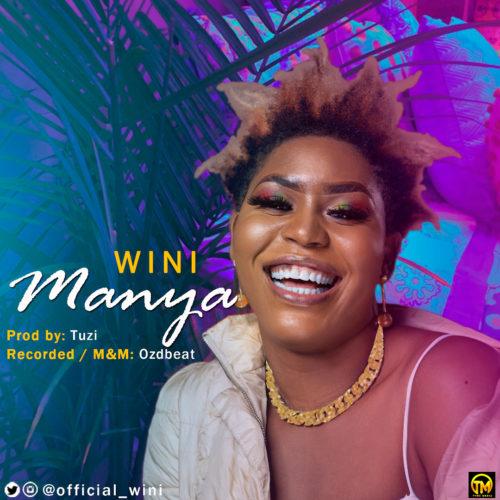 "Wini - ""Manya"" (Prod. by Tuzi) « tooXclusive"