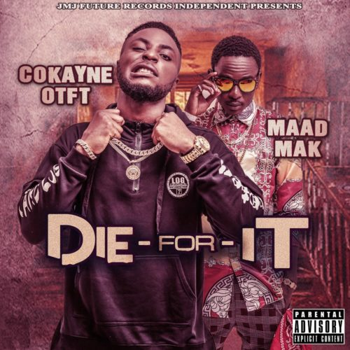 "Cokayne OTFT - ""Die For It"""