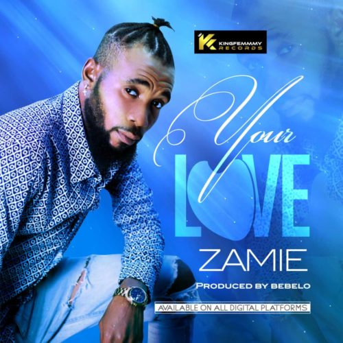 Zamie - Your Love