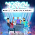 """[Audio + Video] Fawazzy – """"Normal Level"""" ft. Magnito x Dj Neptune"""