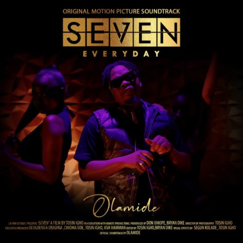 """Olamide – """"Everyday"""" (SEVEN Soundtrack, Prod. by Pheelz)"""