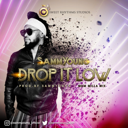 "SammYoung - ""Drop It Low"""