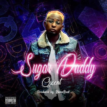 OJ Cent -Sugar Daddy
