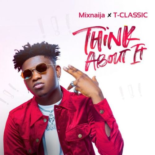 """T Classic - """"Think About It"""""""