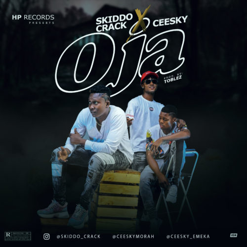 "Skiddo Crack - ""Oja"" ft. Ceesky « tooXclusive"