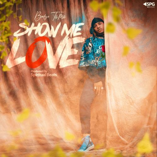 Show Me Love Archives - Starmp3loaded com