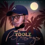 "Toolz – ""Blessings"" (Prod. By Right Beatz)"