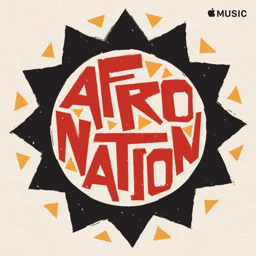 Afro Nation Playlist
