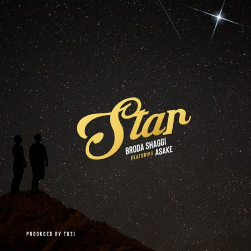 "Broda Shaggi – ""Star' ft. Asake (Prod. Tuzi)"