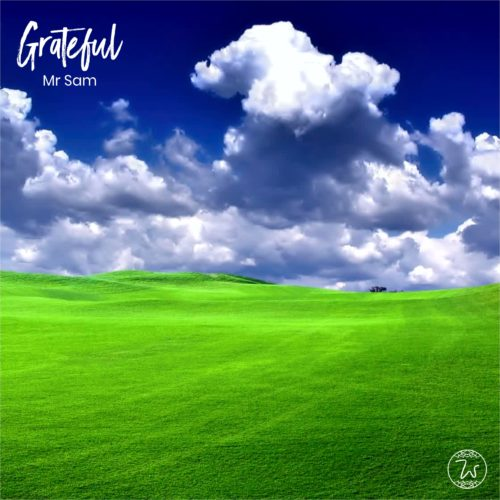 """Mr. Sam Adeniji - """"Grateful"""" (Prod. by DJ Coublon)"""