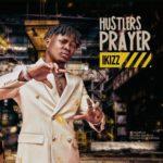 """iKizz – """"Hustlers Prayer"""""""