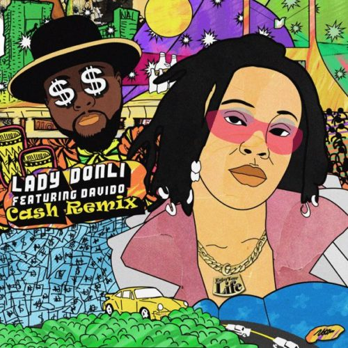 "Lady Donli – ""Cash"" (Remix) ft. Davido"