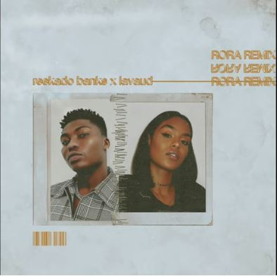 "Reekado Banks - Rora ""(Remix) ft. Lavaud"