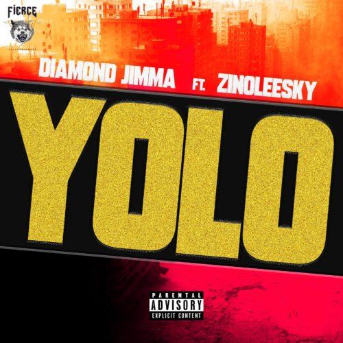 """Diamond Jimma - """"Yolo"""" ft. Zinoleesky"""