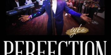 "Iyke - ""Perfection EP"" (Prod by Masterkraft) « tooXclusive"