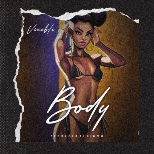 "Vixible - ""Body"""