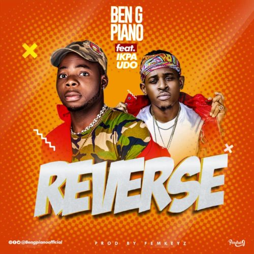 "Ben G Piano - ""Reverse"" ft. Ikpa Udo"