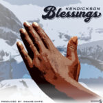 "Kendickson – ""Blessings"""