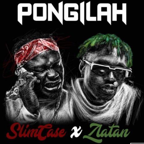 [Music] Slimcase Ft Zlatan – Pongilah