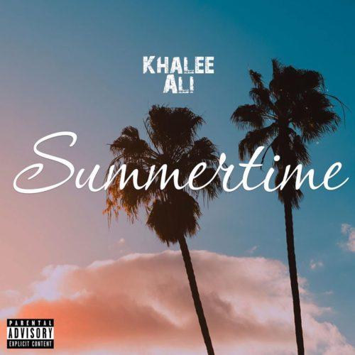 Khalee Ali – Summertime