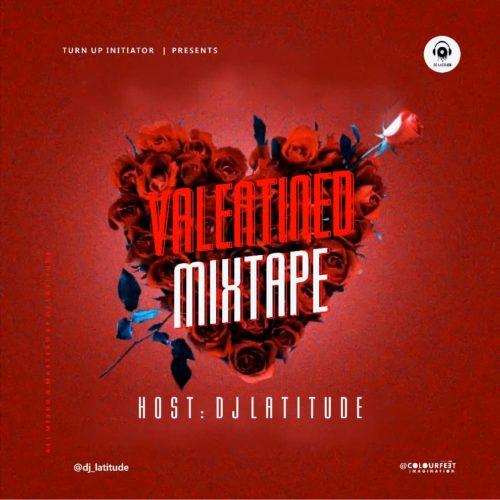 "DJ Latitude - ""Valentined Mixtape"""