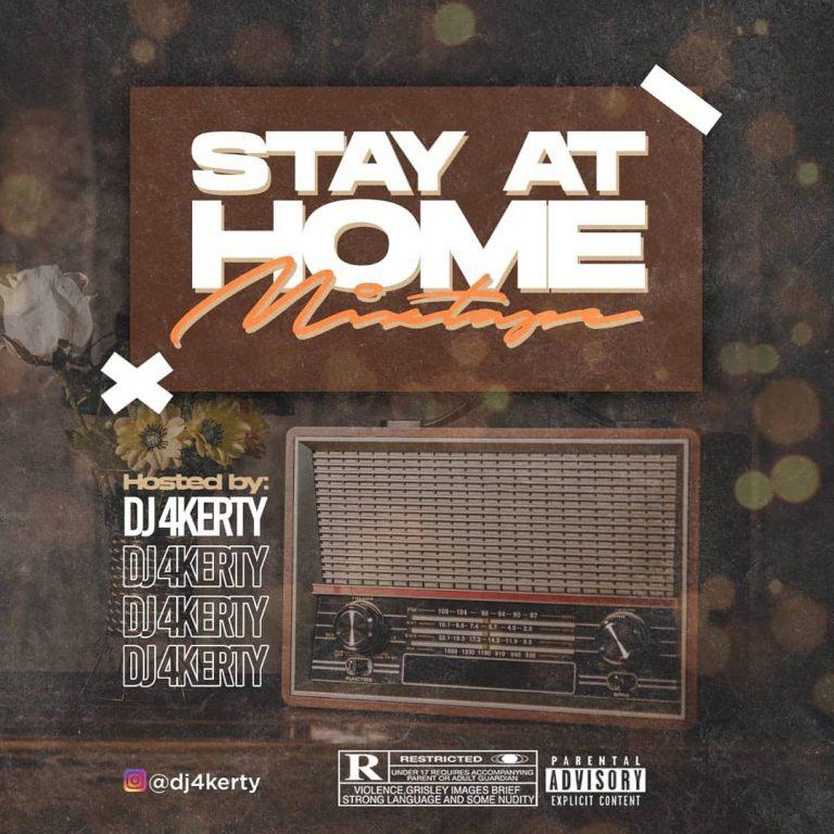"DJ 4Kerty  ""Stay At Home Mixtape"" « tooXclusive"