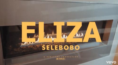 "[Video] Selebobo - ""Eliza"""