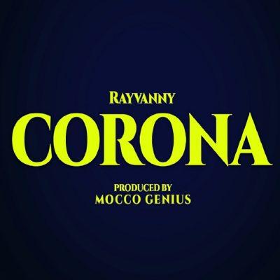 """Rayvanny – """"Corona"""""""